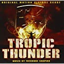 Tropic Thunder [The Original Motion Picture Score]