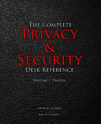 The Complete Privacy & Security Desk Reference: Volume I: Digital (Volume 1) (Digital Privacy compare prices)