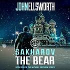 Sakharov the Bear Hörbuch von John Ellsworth Gesprochen von: Stephen Hoye