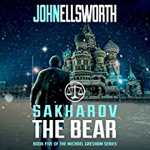 Sakharov the Bear Audiobook by John Ellsworth Narrated by Stephen Hoye