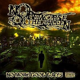 No More Good Days [Explicit]
