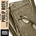 The Human Stain Audiobook by Phillip Roth Narrated by Dennis Boutsikaris