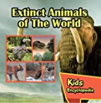 Extinct Animals of The World Kids Enc...