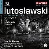 Lutoslawski: Orchestral Works Vol. 3 (Symphony No. 2/ Cello Concerto)