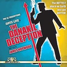The Danakil Deception Audiobook by James Hopwood Narrated by Julian Hankins