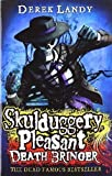Derek Landy Death Bringer (Skulduggery Pleasant, Book 6) by Landy, Derek (2012)