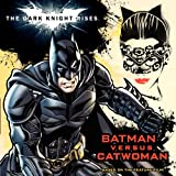 The Dark Knight Rises: Batman versus Catwoman
