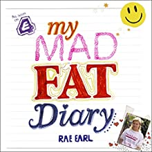 My Mad Fat Diary (       UNABRIDGED) by Rae Earl Narrated by Abigail Hardiman