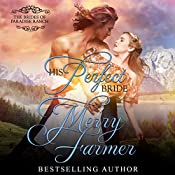 His Perfect Bride: The Brides of Paradise Ranch, Spicy Version, Book 1 | Merry Farmer