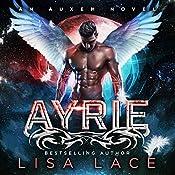 Ayrie: An Auxem Novel   [Lisa Lace]