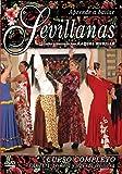 Aprende A Bailar Sevillanas - Curso Completo Parte 1 [DVD]