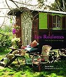 echange, troc Jeanne Bayol, Bruno Suet - Les Roulottes : Une invitation au voyage