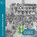 Historia económica de occidente [Western Economic History] Audiobook by Carlos Álvarez Nogal Narrated by Santiago Noriega Gil, Lidia Guevara