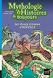 """Afficher """"Mythologie & histoires de toujours n° 2<br /> Les douze travaux d'Hercule"""""""