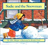 Sadie and the Snowman (0590406329) by Morgan, Allen