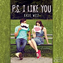 P.S. I Like You Audiobook by Kasie West Narrated by Shannon McManus