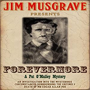 Forevermore: Pat O' Malley Mysteries, Book 1 | [Jim Musgrave]
