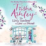 The Little Teashop of Lost and Found | Trisha Ashley