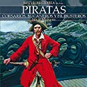 Breve historia de los piratas Audiobook by Silvia Miguens Narrated by Matt Davies, Juan Magraner