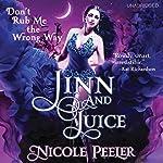 Jinn and Juice | Nicole Peeler