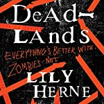 Deadlands | Lily Herne