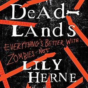 Mall Rats 01 - Deadlands - Lily Herne