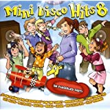 "Mini Disco Hits 8 - Die Fliegerlied-Partyvon ""Various"""