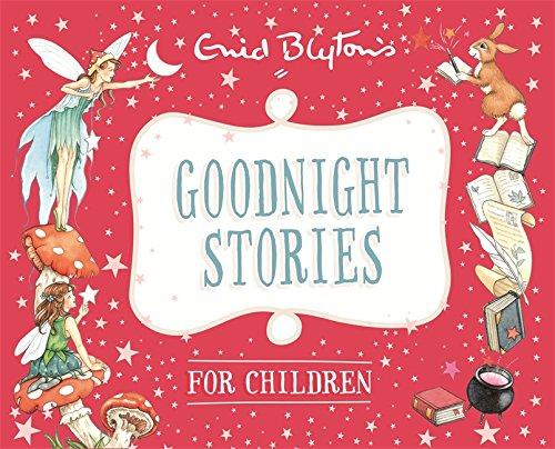 Goodnight Stories for Children (Enid Blyton: Bedtime Tales)