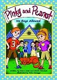 Pinky and Peanut: No Boys Allowed