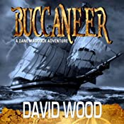 Buccaneer: A Dane Maddock Adventure, Book 5 | David Wood