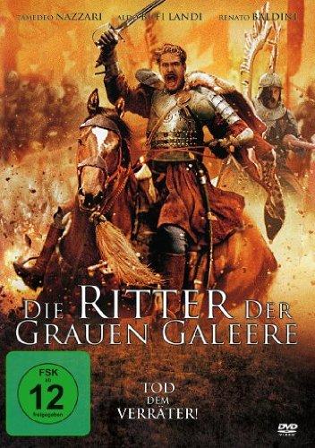 Die Ritter der grauen Galeere - Tod dem Verräter!
