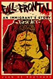 img - for Full Frontal - An Immigrant's Story: First Act book / textbook / text book