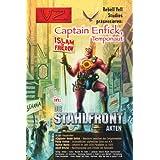 """Captain Enfick in: Die Stahlfront-Aktenvon """"Ronald M. Hahn"""""""
