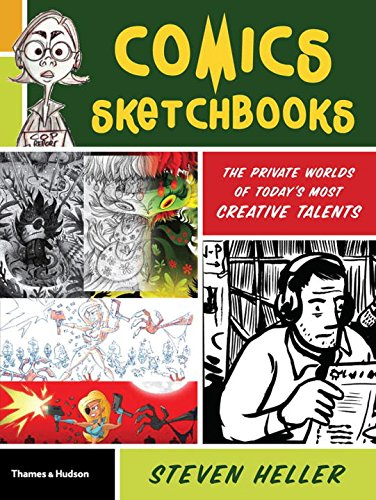 Comics Sketchbooks: The Private Worlds of Today