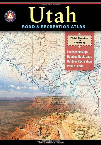 Benchmark Utah Road & Recreation Atlas - 4th edition