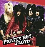 Ultimate Pretty Boy Floyd