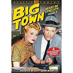 Big Town, Volume 1