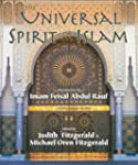 The Universal Spirit of Islam: From t...