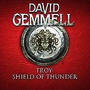 Shield of Thunder: Troy, Book 2   David Gemmell