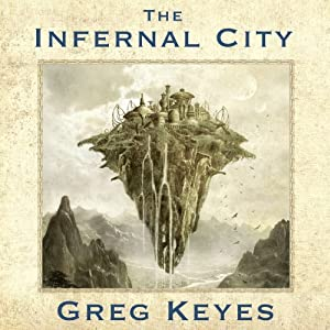 The Infernal City: Elder Scrolls Series #1 | [Greg Keyes]