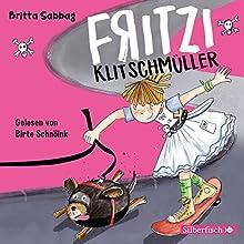 Fritzi Klitschmüller (Fritzi Klitschmüller 1) Hörbuch von Britta Sabbag Gesprochen von: Birte Schnöink