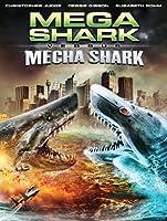 Mega Shark vs. Mecha Shark [HD]