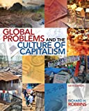 Global Problems and the Culture of Capitalism Plus MySearchLab with eText -- Access Card Package (6th Edition)