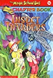 img - for Insect Invaders (Magic School Bus Chapter Book #11) book / textbook / text book