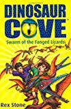 Rex Stone Swarm of the Fanged Lizards: Dinosaur Cove 17