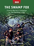 The Swamp Fox : Francis Marion's Camp...