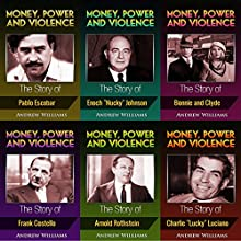 Money, Power and Violence: 6 Books in 1 Audiobook by Andrew Williams Narrated by A. Zens