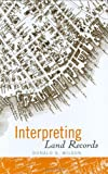 Interpreting Land Records - Hard-cover - 0471715433