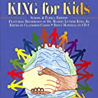 King for Kids: School and Family Edition Hörbuch von Clayborne Carson
