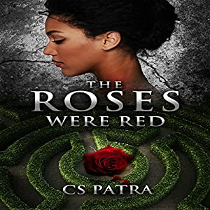 The Roses Were Red Audiobook